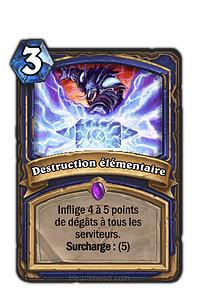 Hearthstone : Destruction élémentaire