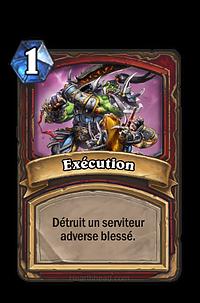 Hearthstone : Exécution